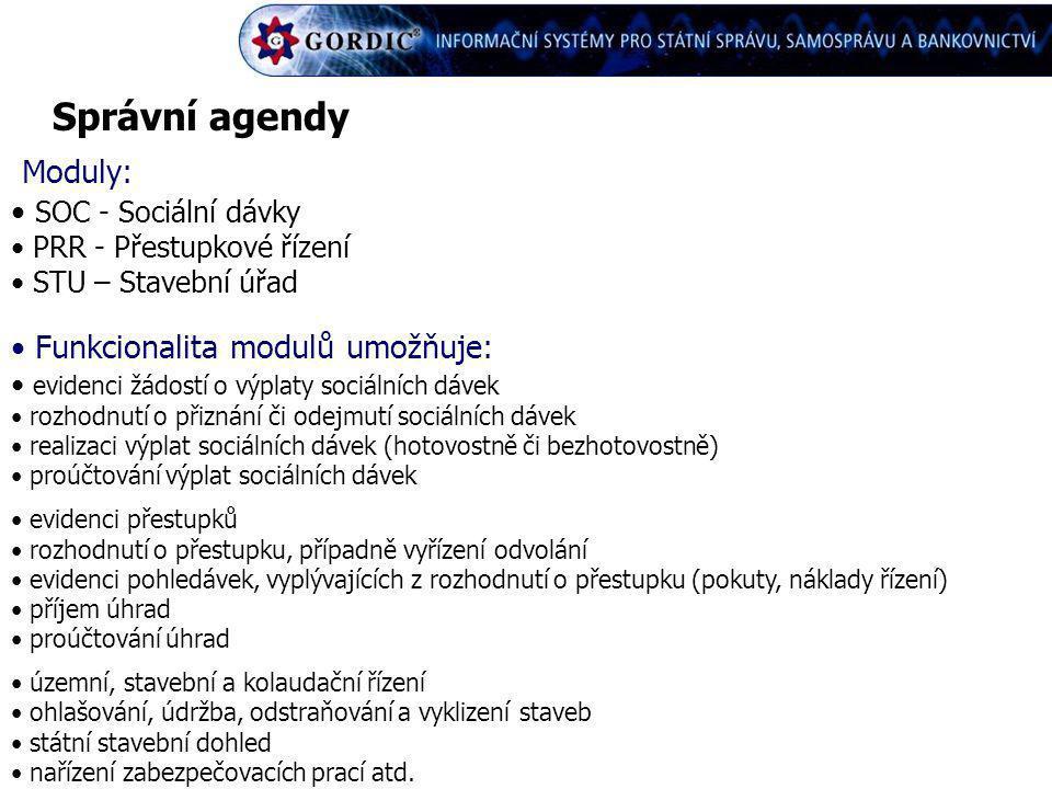 Správní agendy Moduly: SOC - Sociální dávky