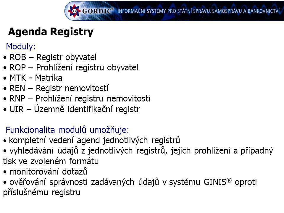Agenda Registry Moduly: ROB – Registr obyvatel