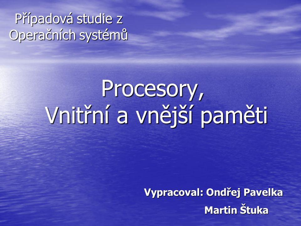 Procesory, Vnitřní a vnější paměti