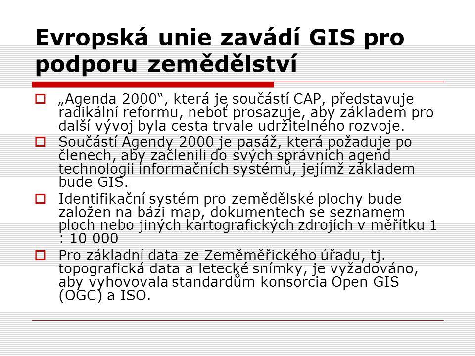 Evropská unie zavádí GIS pro podporu zemědělství