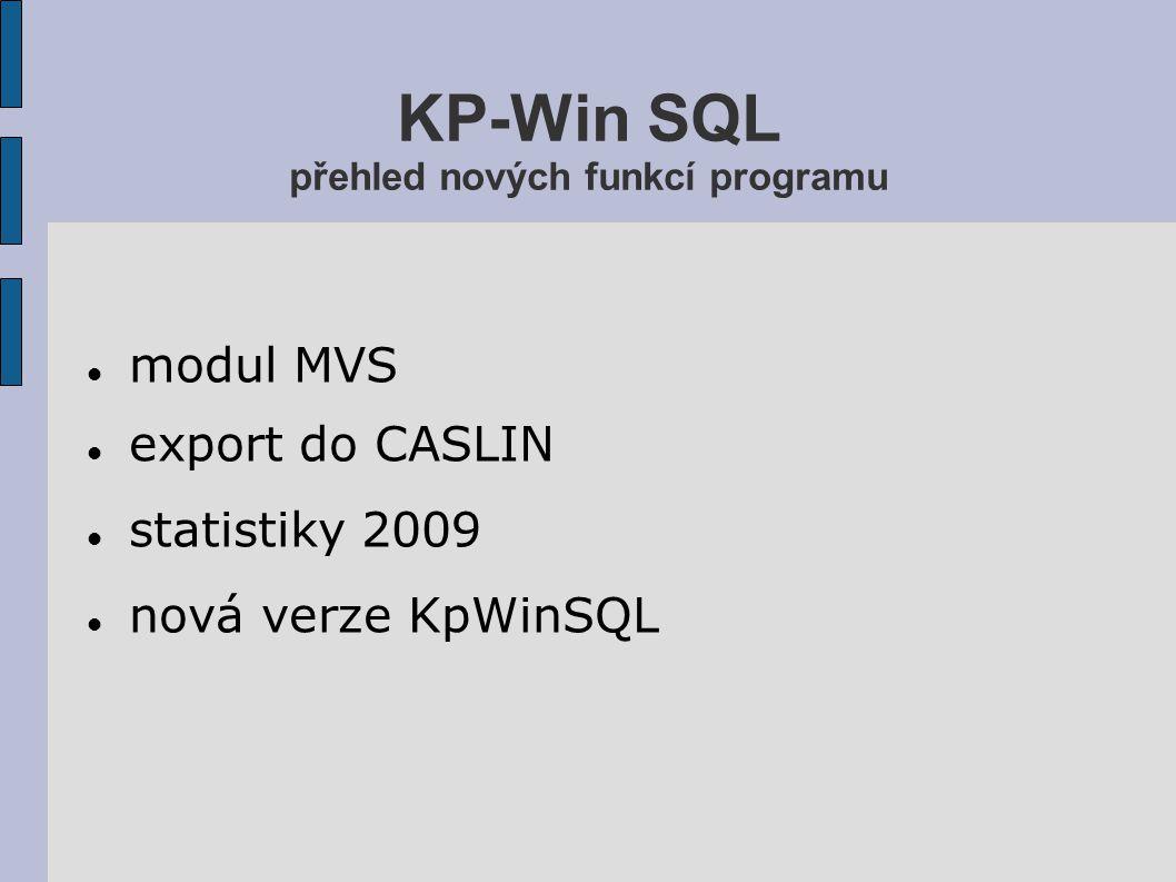KP-Win SQL přehled nových funkcí programu