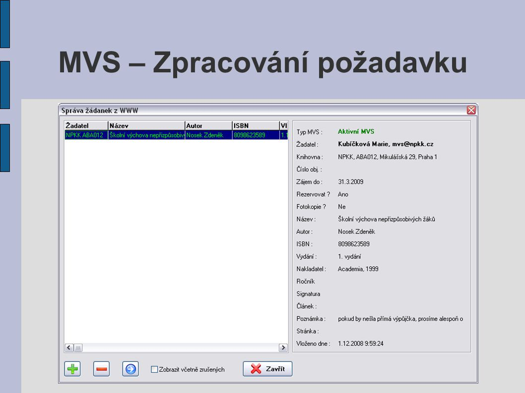 MVS – Zpracování požadavku