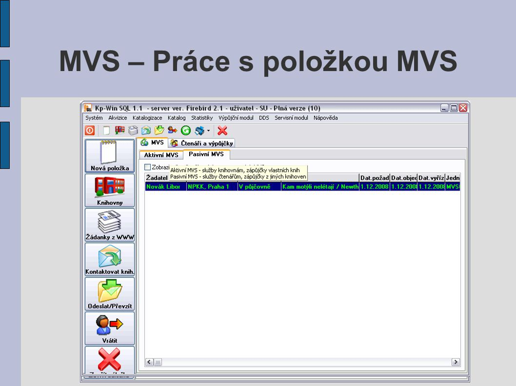 MVS – Práce s položkou MVS
