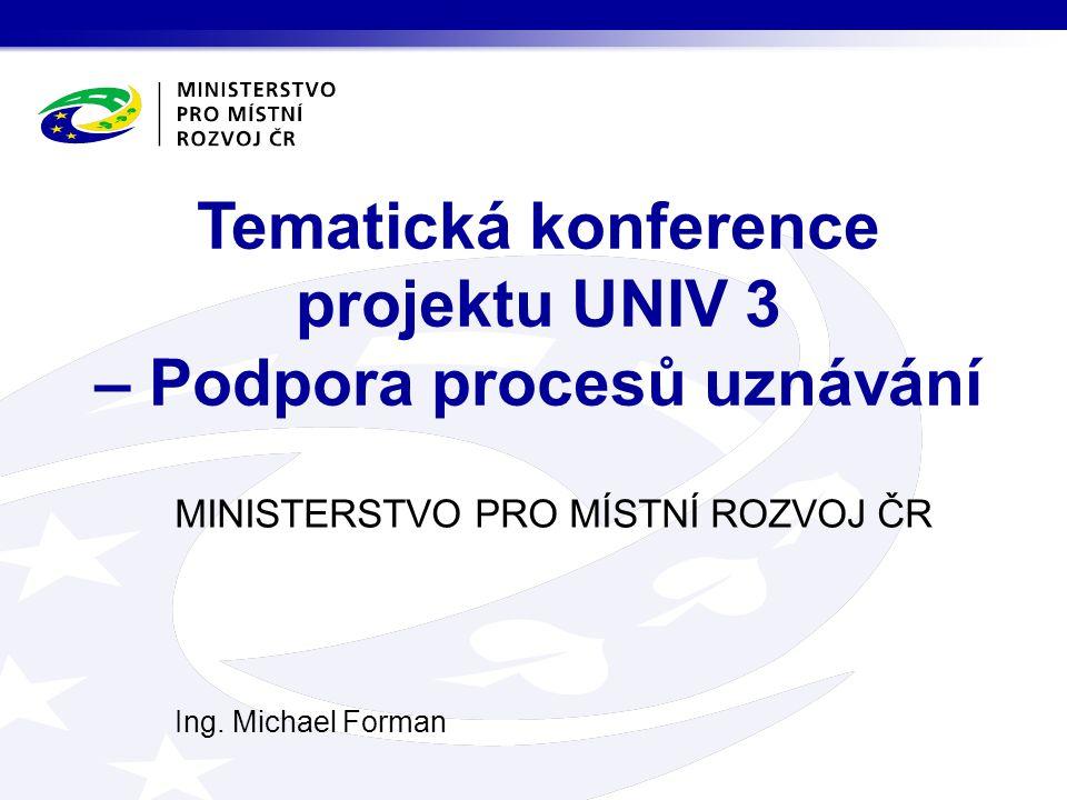 Tematická konference projektu UNIV 3 – Podpora procesů uznávání