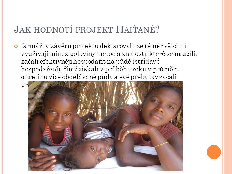 Jak hodnotí projekt Haiťané