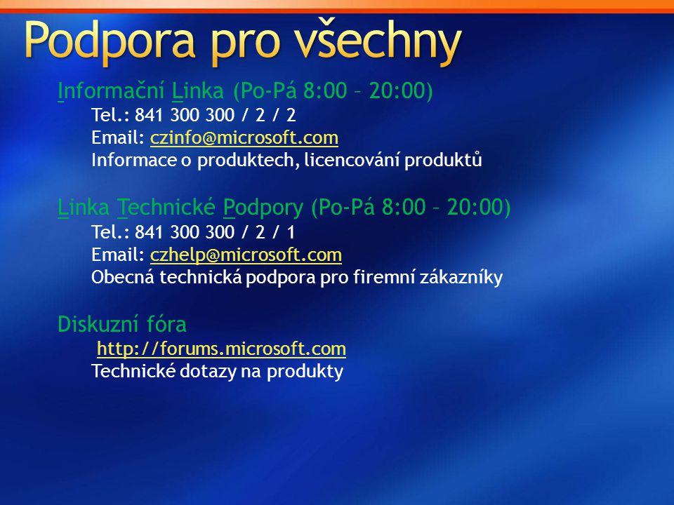 Podpora pro všechny Informační Linka (Po-Pá 8:00 – 20:00)