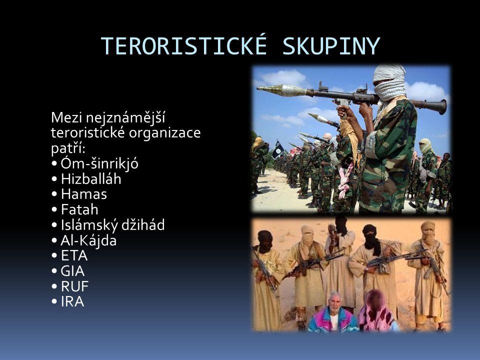 TERORISTICKÉ SKUPINY