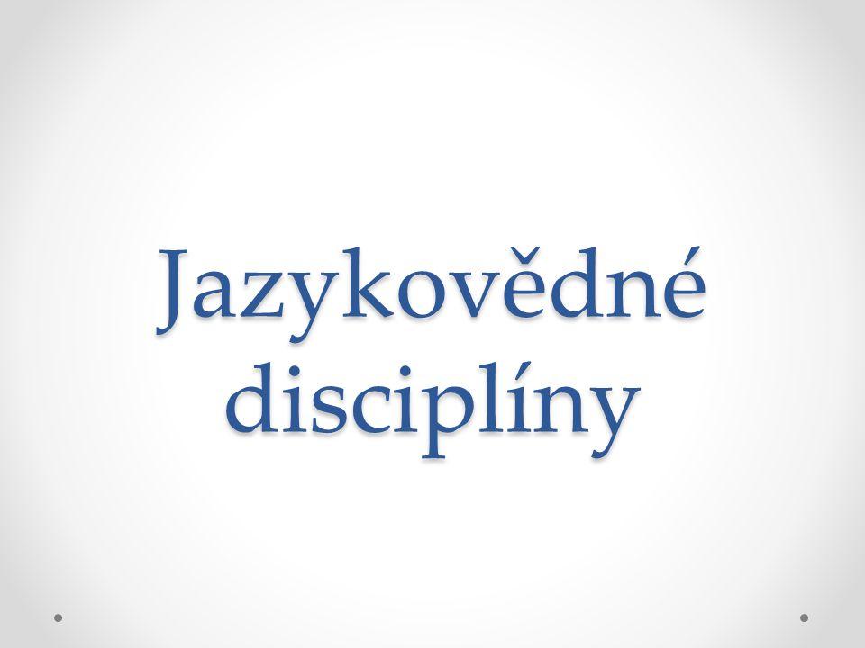 Jazykovědné disciplíny