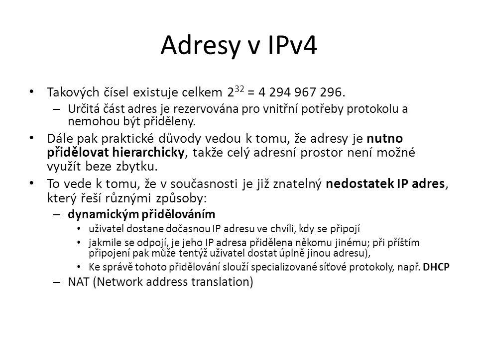 Adresy v IPv4 Takových čísel existuje celkem 232 = 4 294 967 296.
