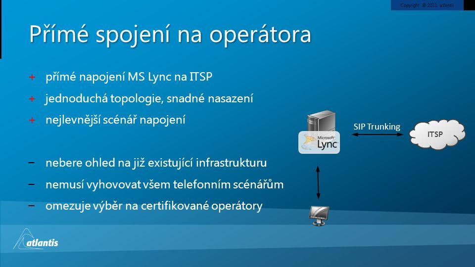 Přímé spojení na operátora