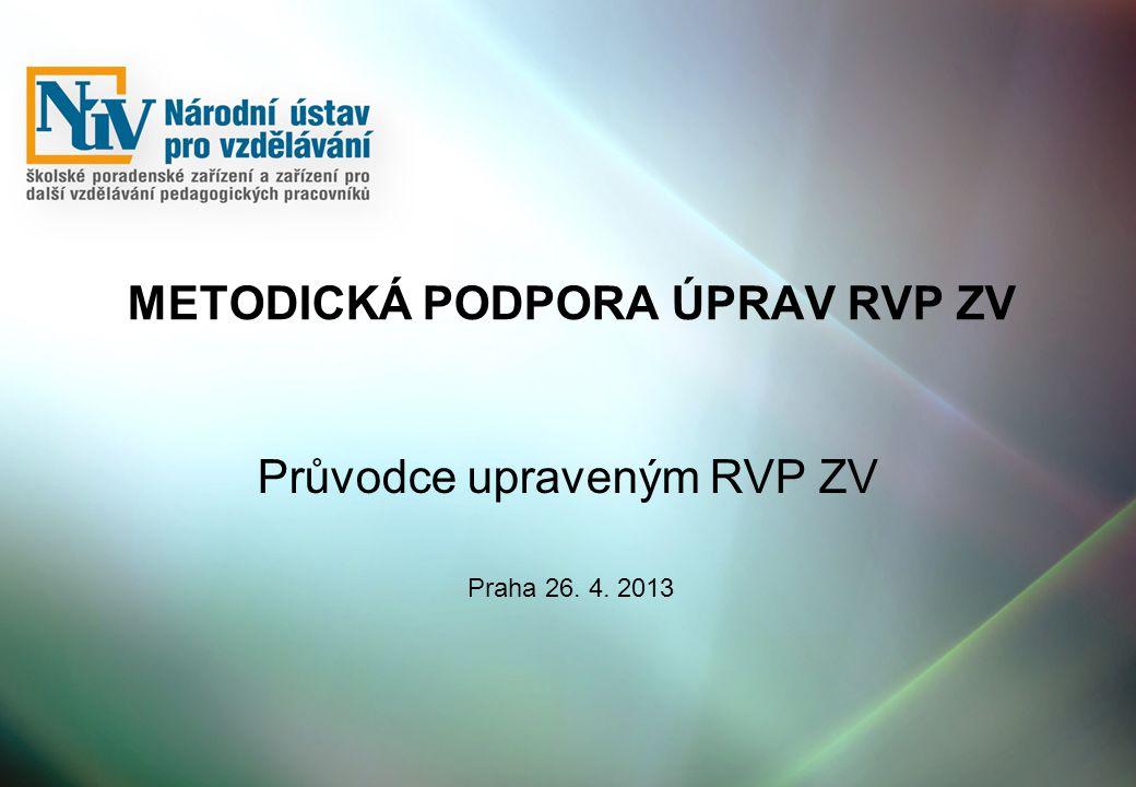 Metodická podpora úprav RVP ZV
