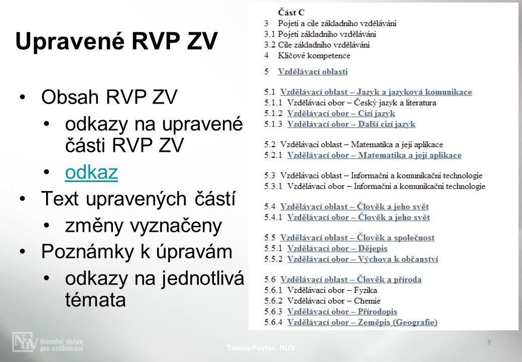 Upravené RVP ZV Obsah RVP ZV odkazy na upravené části RVP ZV odkaz