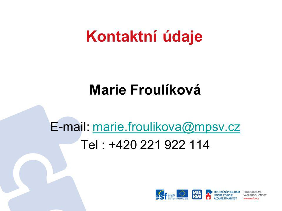 E-mail: marie.froulikova@mpsv.cz