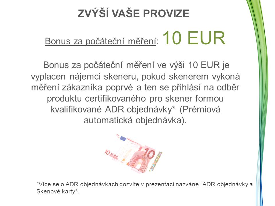 Bonus za počáteční měření: 10 EUR