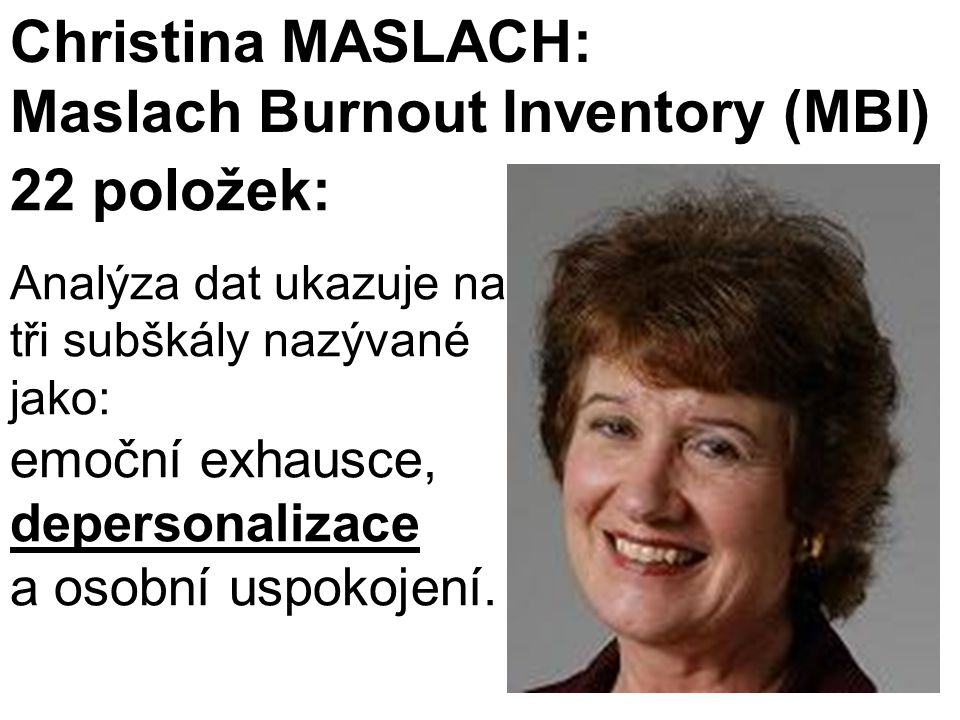 Maslach Burnout Inventory (MBI)