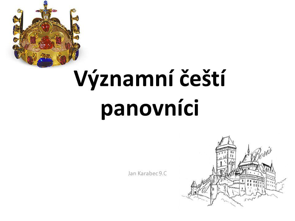 Významní čeští panovníci