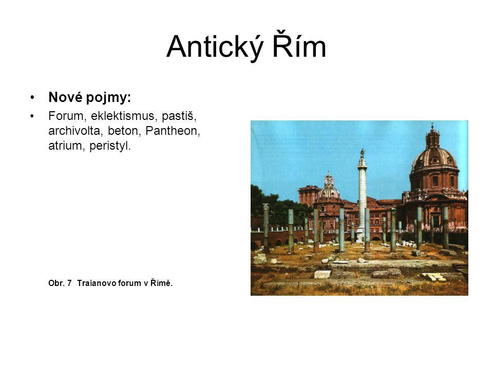 Antický Řím Nové pojmy: