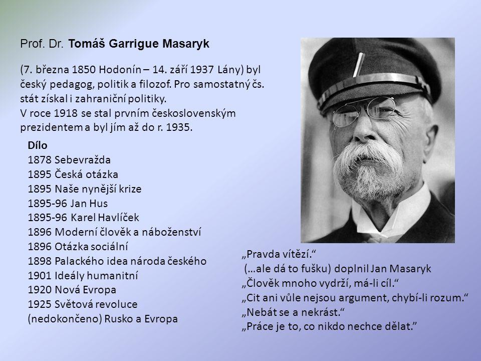 Prof. Dr. Tomáš Garrigue Masaryk