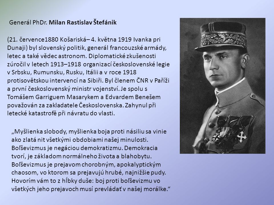 Generál PhDr. Milan Rastislav Štefánik