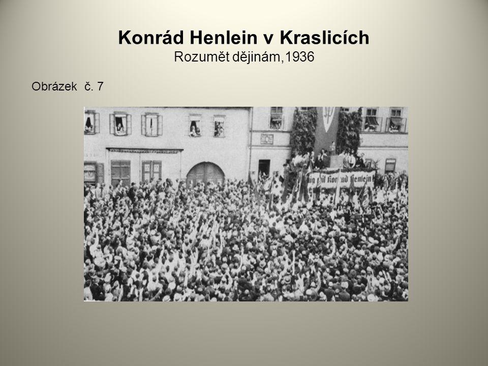 Konrád Henlein v Kraslicích Rozumět dějinám,1936