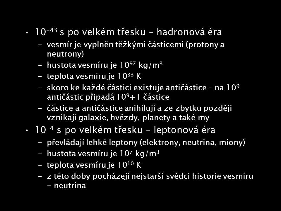 10-43 s po velkém třesku – hadronová éra