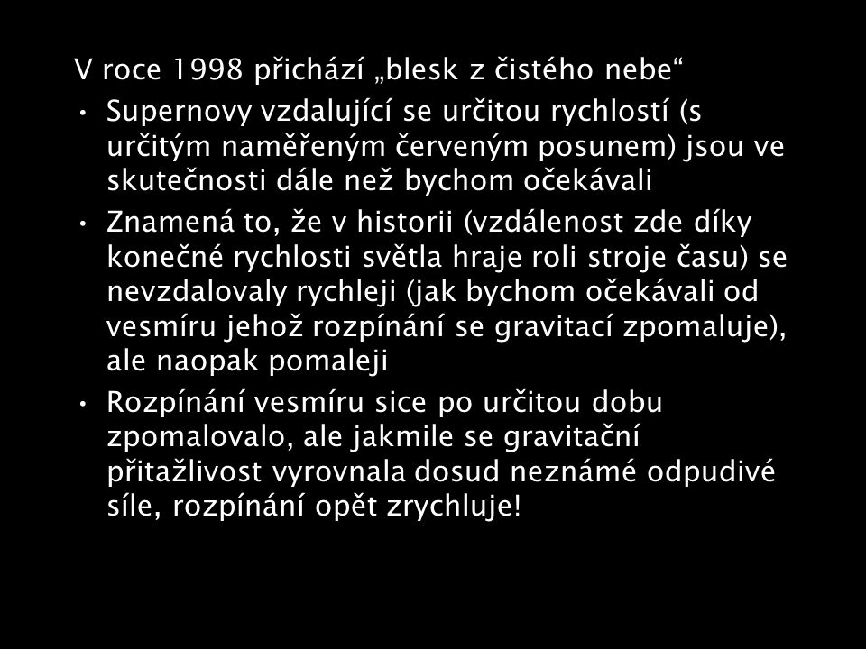 """V roce 1998 přichází """"blesk z čistého nebe"""