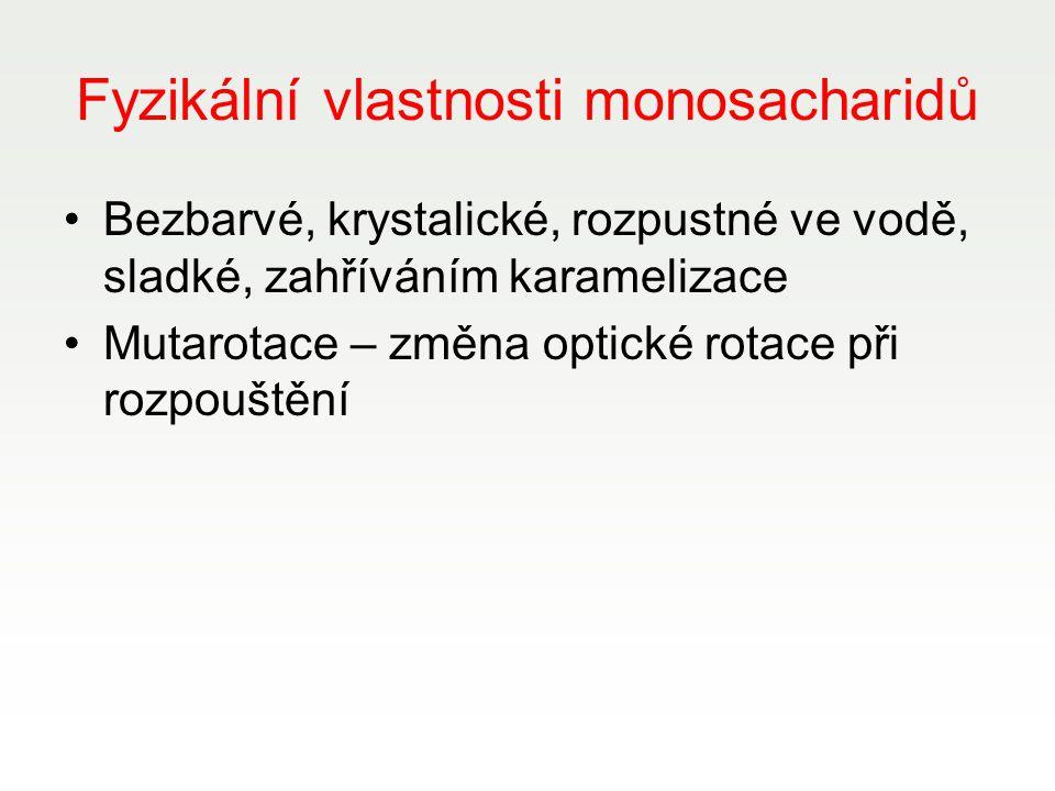 Fyzikální vlastnosti monosacharidů
