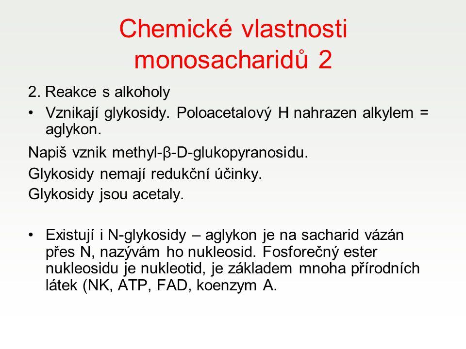 Chemické vlastnosti monosacharidů 2