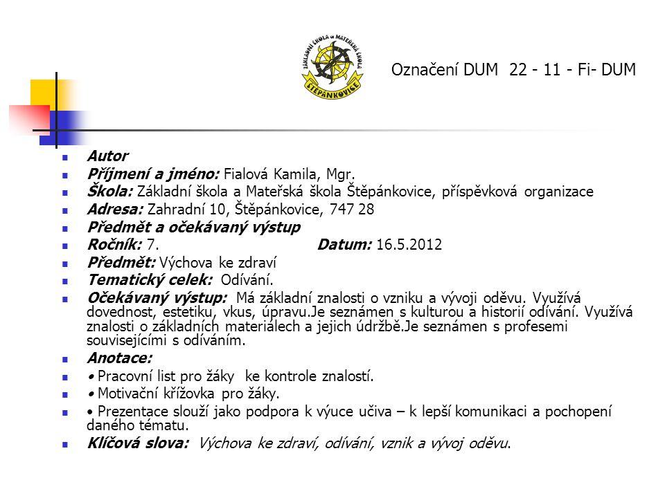 Označení DUM 22 - 11 - Fi- DUM Autor