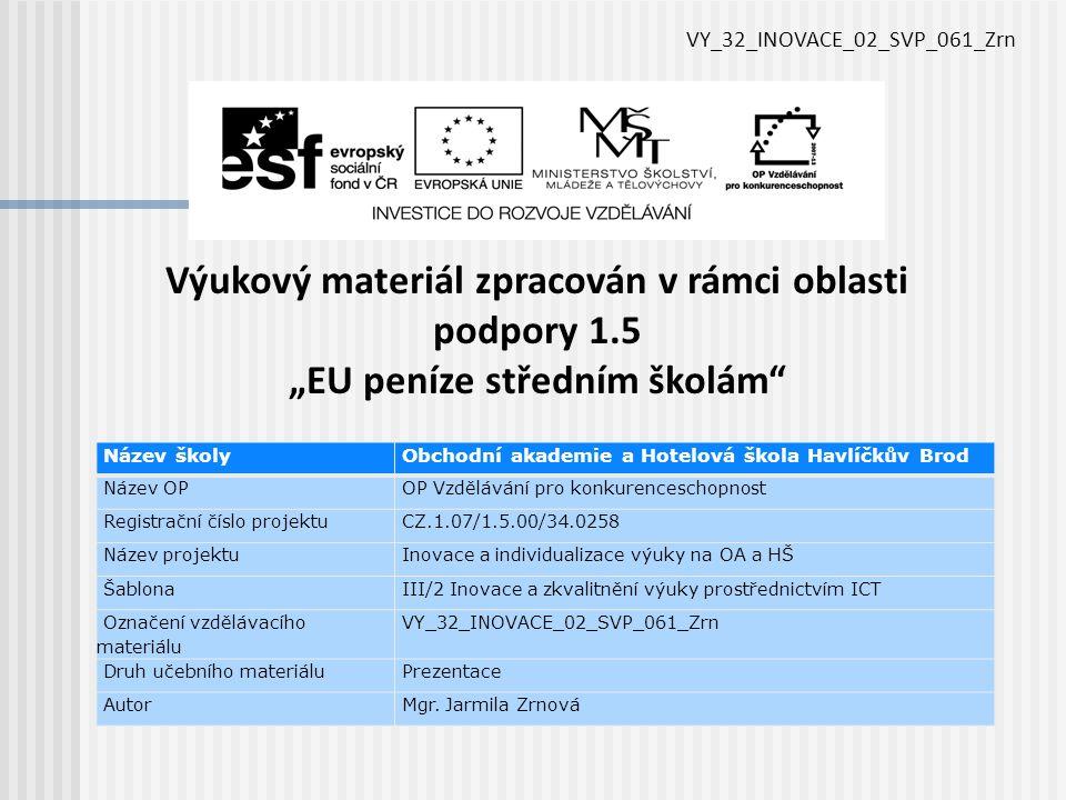 VY_32_INOVACE_02_SVP_061_Zrn