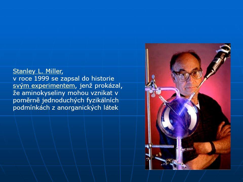 Stanley L. Miller,