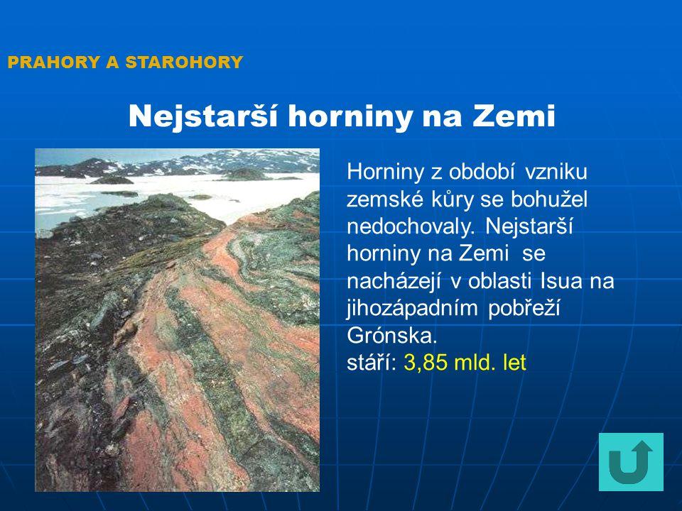 Nejstarší horniny na Zemi