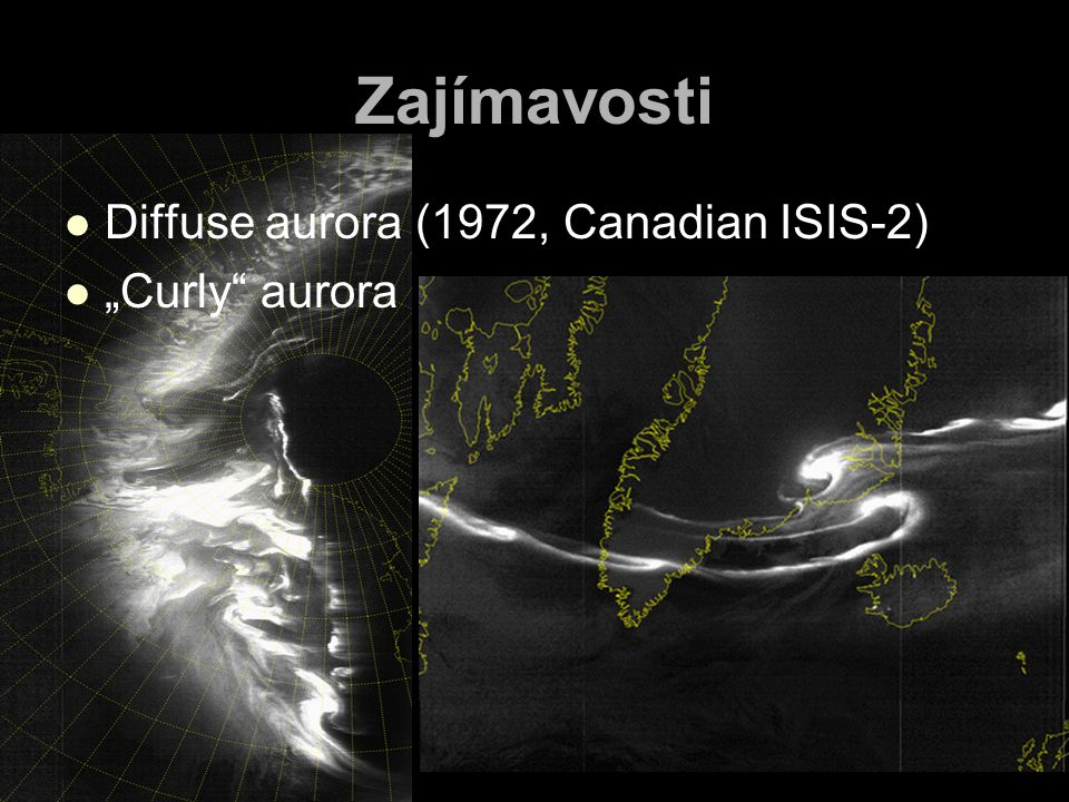 "Zajímavosti Diffuse aurora (1972, Canadian ISIS-2) ""Curly aurora"