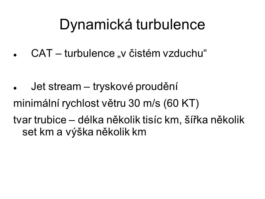 """Dynamická turbulence CAT – turbulence """"v čistém vzduchu"""