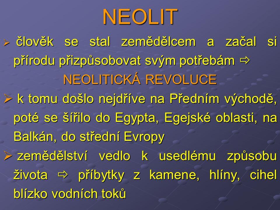 NEOLIT NEOLITICKÁ REVOLUCE