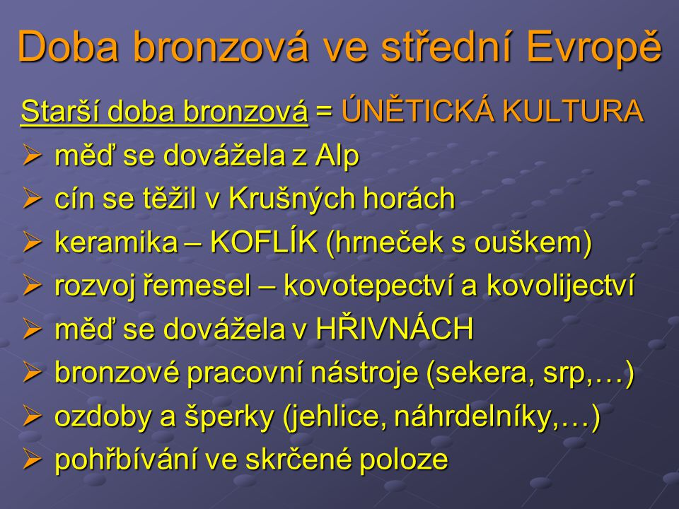 Doba bronzová ve střední Evropě