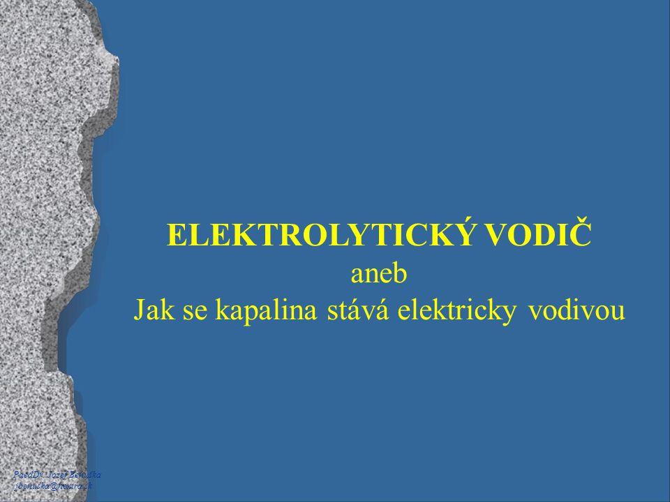 Jak se kapalina stává elektricky vodivou