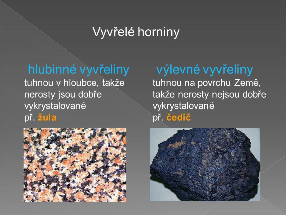 Vyvřelé horniny hlubinné vyvřeliny výlevné vyvřeliny