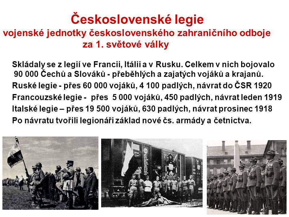 Československé legie vojenské jednotky československého zahraničního odboje za 1. světové války