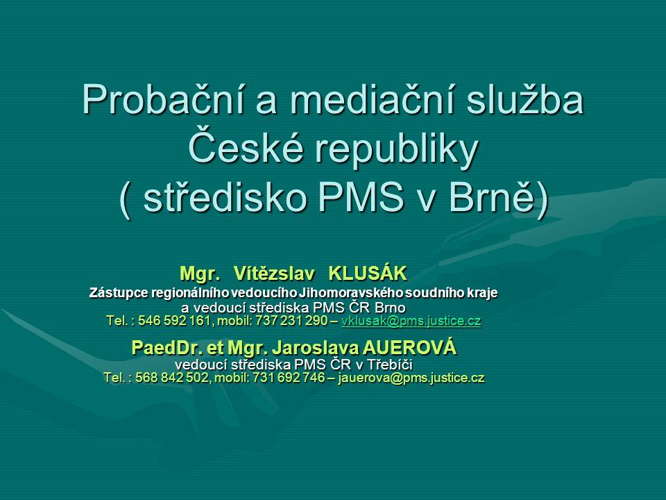 Probační a mediační služba České republiky ( středisko PMS v Brně)