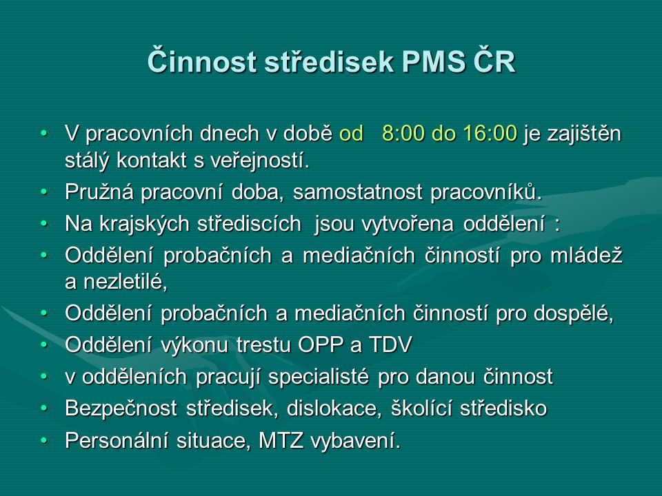 Činnost středisek PMS ČR