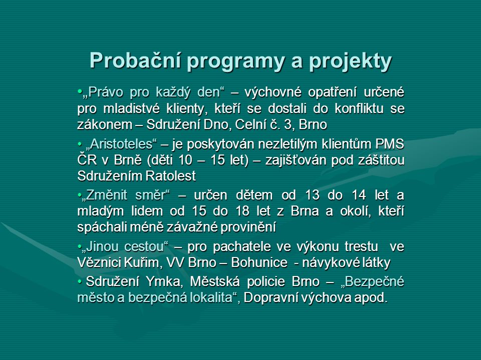 Probační programy a projekty