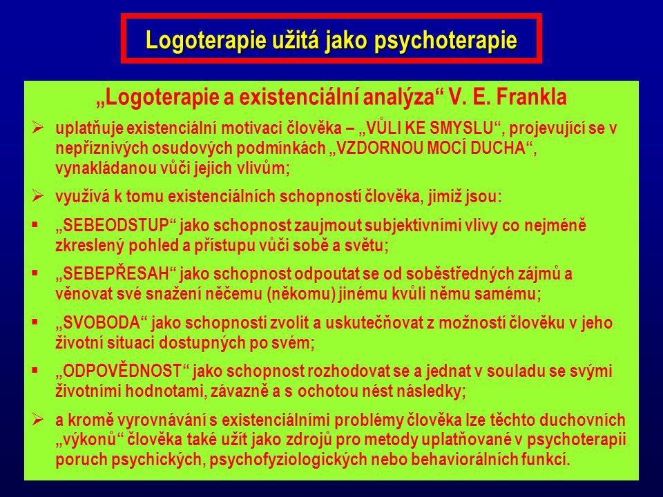 Logoterapie užitá jako psychoterapie