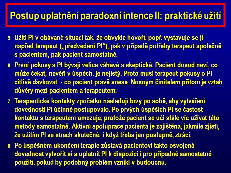 Postup uplatnění paradoxní intence II: praktické užití