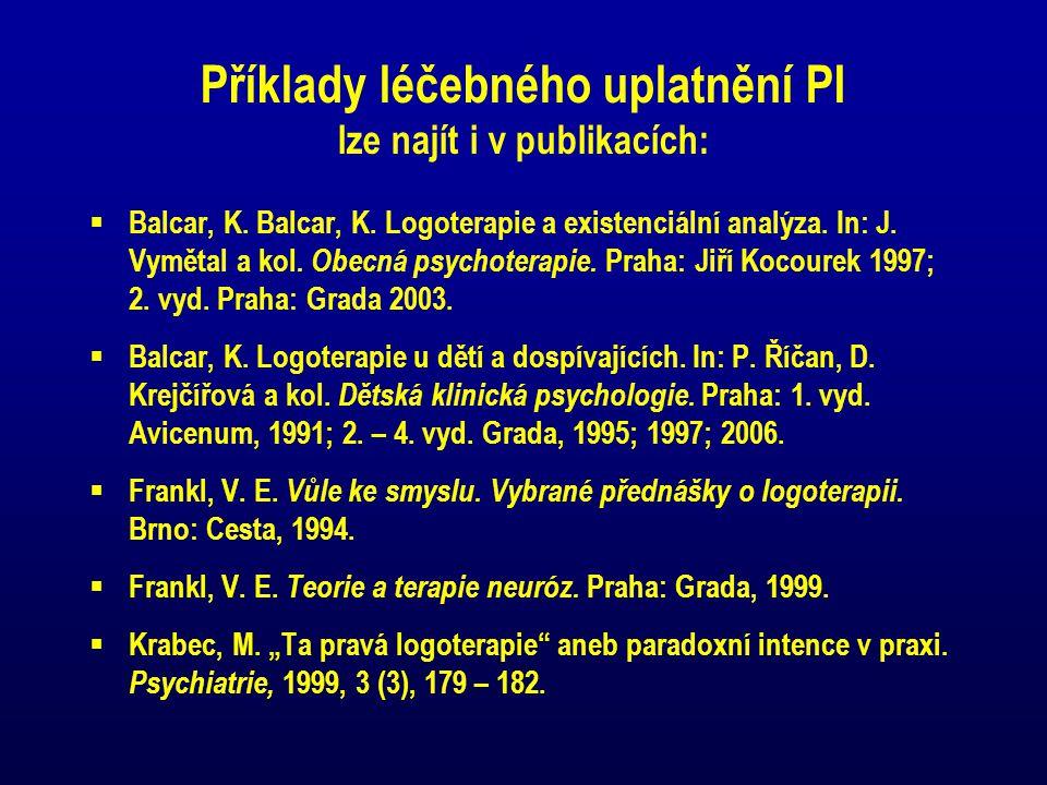 Příklady léčebného uplatnění PI lze najít i v publikacích: