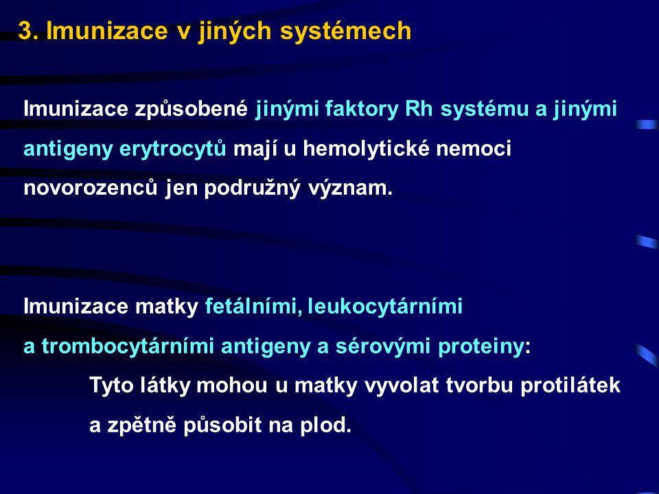 3. Imunizace v jiných systémech