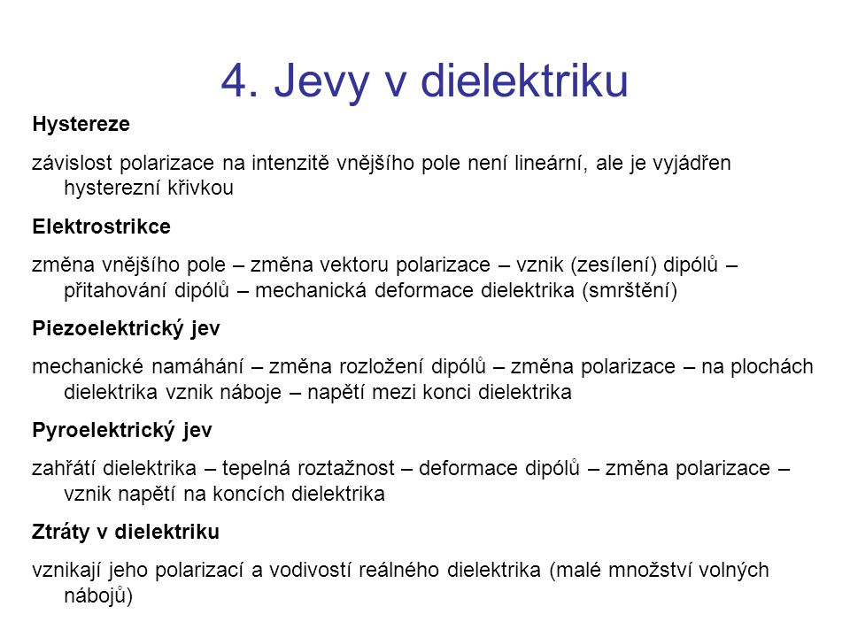 4. Jevy v dielektriku Hystereze