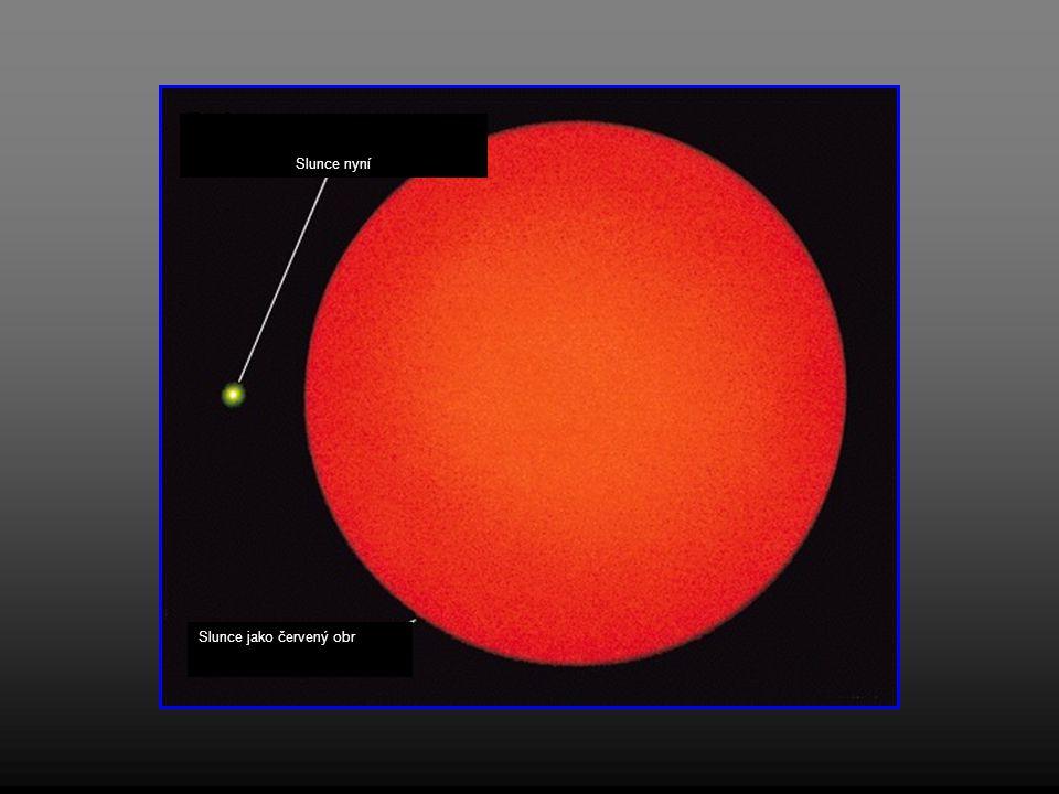 Slunce nyní Slunce jako červený obr
