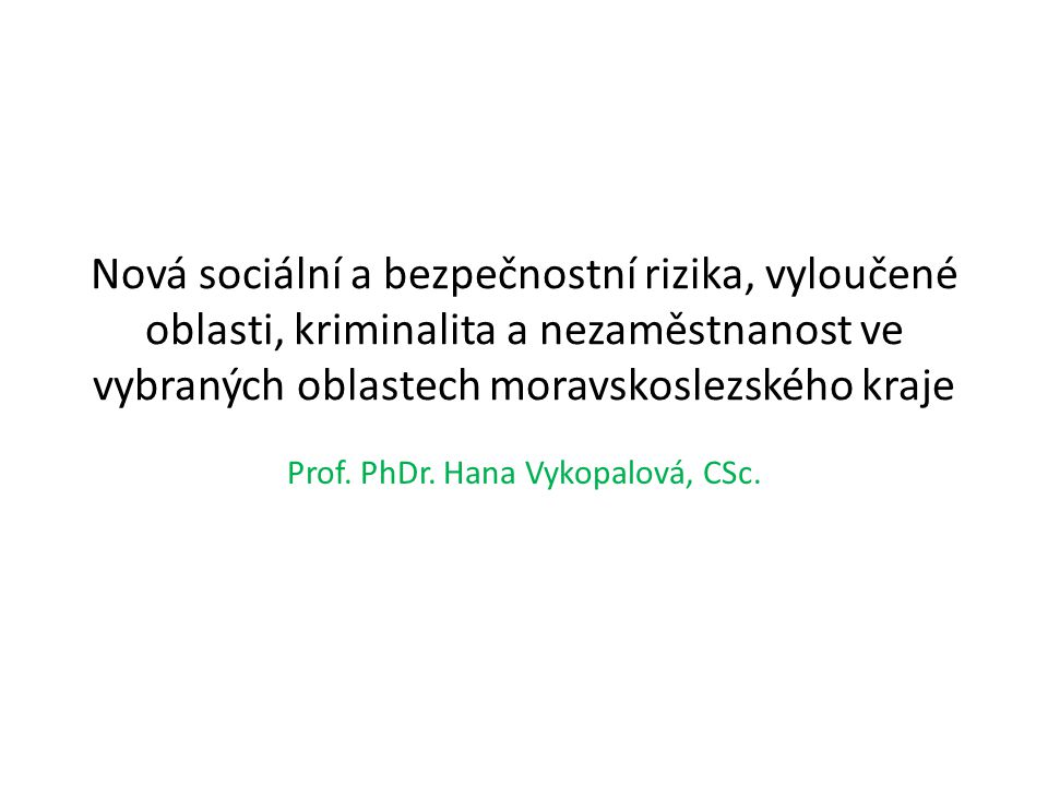 Prof. PhDr. Hana Vykopalová, CSc.