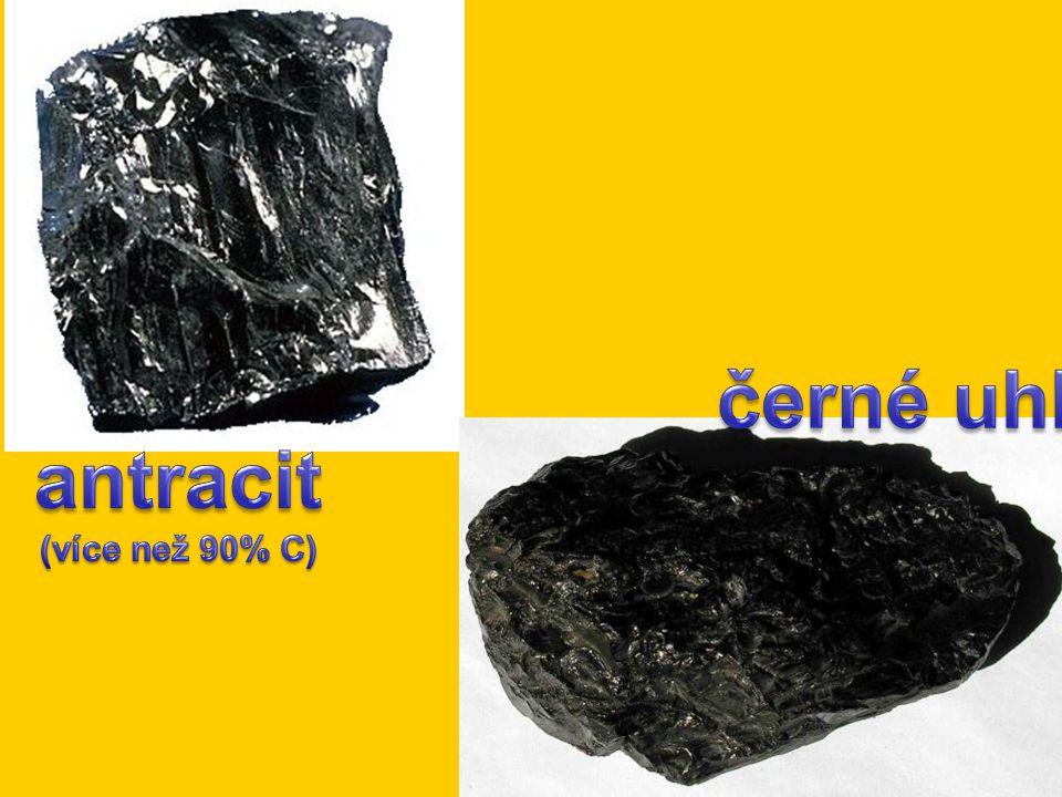 antracit (více než 90% C) černé uhlí